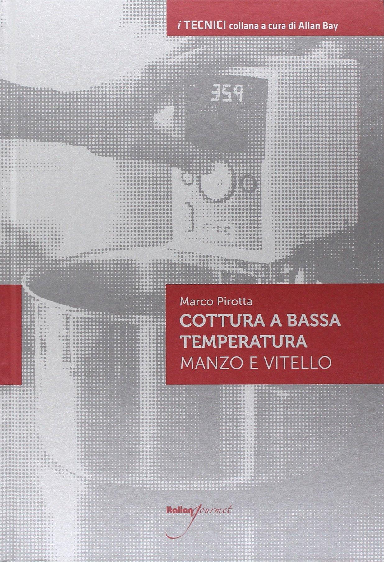 amazon.it: cottura a bassa temperatura. manzo e vitello - marco ... - Cucinare A Bassa Temperatura