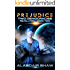 Prejudice (Two Democracies: Revolution Book 2)