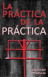 La práctica de la práctica