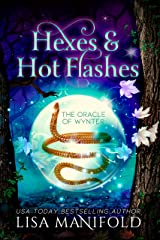 Hexes & Hot Flashes: A Paranormal Women's Fiction Romance (The Oracle of Wynter Book 1) Kindle Edition