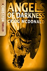 Angels of Darkness (The Chris Lyon Thriller Series Book 4) Kindle Edition