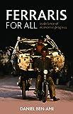 Ferraris for All: In Defence of Economic Progress