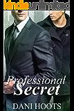 Professional Secret (My Broken Heart Book 3)