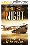 Endless Night: Book 4 of the Thrilling Post-Apocalyptic Survival Series: (The Long Fall - Book 4)