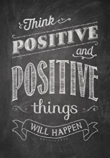 Amazoncom Js Artworks Think Positive And Positive Things Will