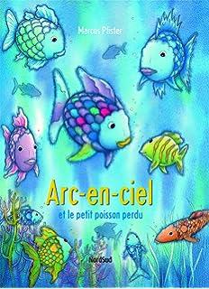 Amazon Fr Arc En Ciel Le Plus Beau Poisson Des Oceans