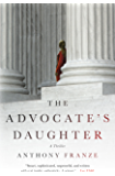 The Advocate's Daughter: A Thriller