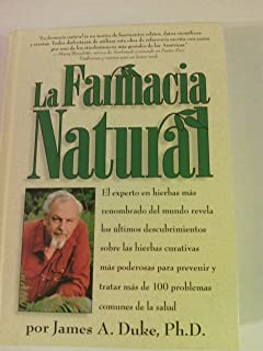 La Farmacia natural: El experto en hierbas más renombrado del mundo revela los últimos descubrimientos