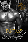 Fantasy Surrender (Surrender Series Book 5)