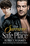 The Survivor and his Safe Place (Hedonist Series Book 4)