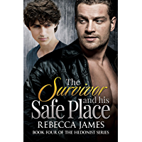 The Survivor and his Safe Place (Hedonist Series Book 4) (English Edition)