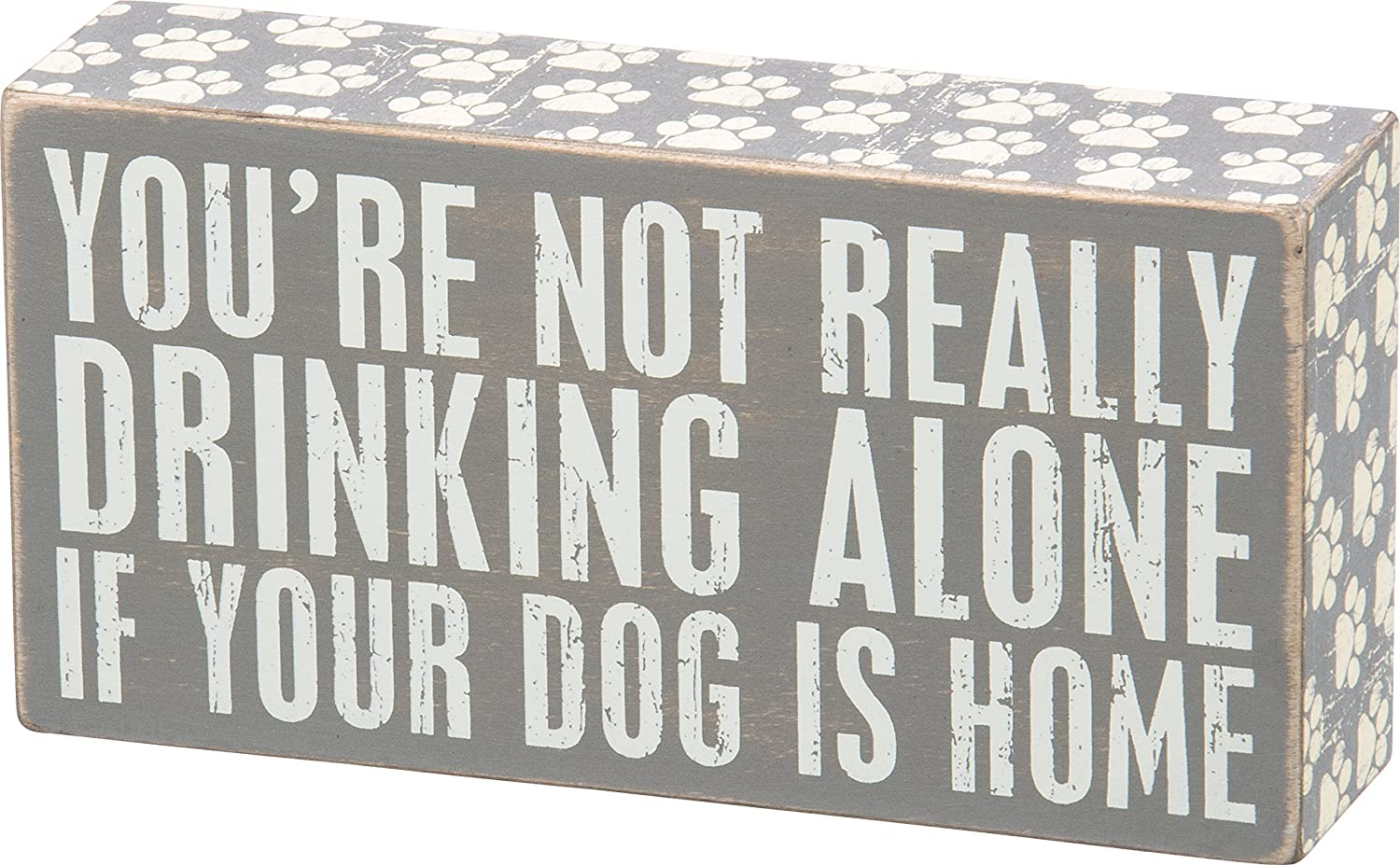 Primitives by Kathy Gray Paw Print Trimmed Box Sign, 7 x 3.5-Inches, Drinking Alone