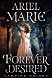 Forever Desired (Vampire Brides)