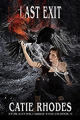 Last Exit (Peri Jean Mace Ghost Thrillers Book 11)