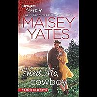 Need Me, Cowboy (Copper Ridge Book 2653)