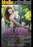 Bella Greyson - Em busca do amor  (Trilogia Greyson Livro 2)