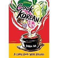 Cook Korean!: A Comic Book with Recipes