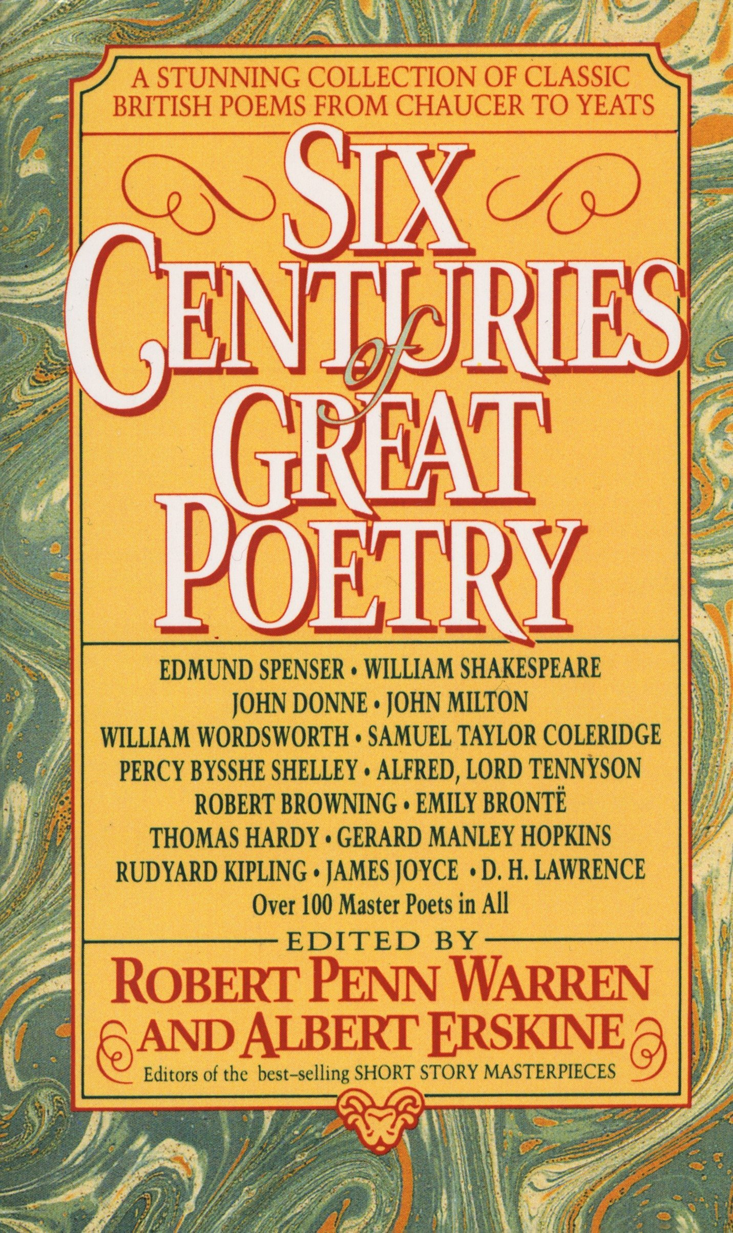 Six Centuries Of Great Poetry  A Stunning Collection Of Classic British Poems From Chaucer To Yeats