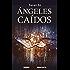 Ángeles caídos (Versión española) (El fin de los tiempos)