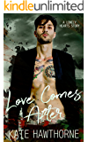 Love Comes After (Lonely Hearts Book 3)