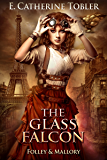 The Glass Falcon (Folley & Mallory Adventure Book 2)