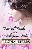 Pride and Prejudice and a Shakespearean Scholar: A Pride and Prejudice Vagary (English Edition)