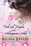 Pride and Prejudice and a Shakespearean Scholar: A Pride and Prejudice Vagary
