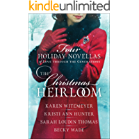 The Christmas Heirloom: Four Holiday Novellas of Love