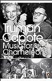 Music for Chameleons: New Writing (Penguin Modern Classics)