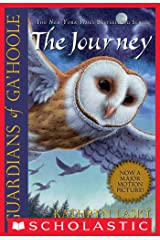 Guardians of Ga'Hoole #2: The Journey Kindle Edition