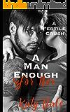 A Man Enough For Her (An Older Man Younger Woman Romance): A Fertile Crush