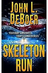 Skeleton Run Kindle Edition