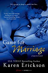 Game for Marriage (Game for It Book 1) Kindle Edition