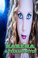Karena: A Teenage Witch Kindle Edition