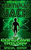 Earthman Jack - The Conclave Trilogy Special Edition