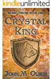 Crystal King (Riland Throne Book 1)