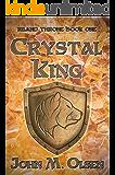 Crystal King (Riland Throne Book 1)