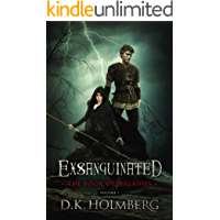 Exsanguinated: The Book of Maladies