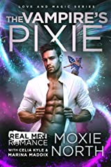 The Vampire's Pixie (Change of Fate Series): A Paranormal Vampire Romance (Real Men Romance Season One) Kindle Edition