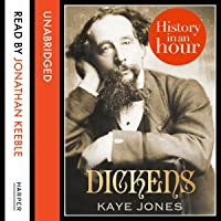 Dickens: History in an Hour