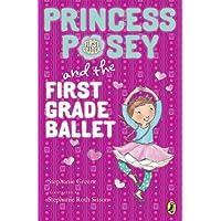 Princess Posey and the First Grade Ballet (Princess Posey, First Grader)