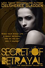 Secret of Betrayal: Book Two of The Destroyer Trilogy