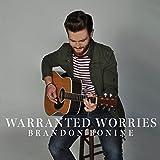 Warranted Worries