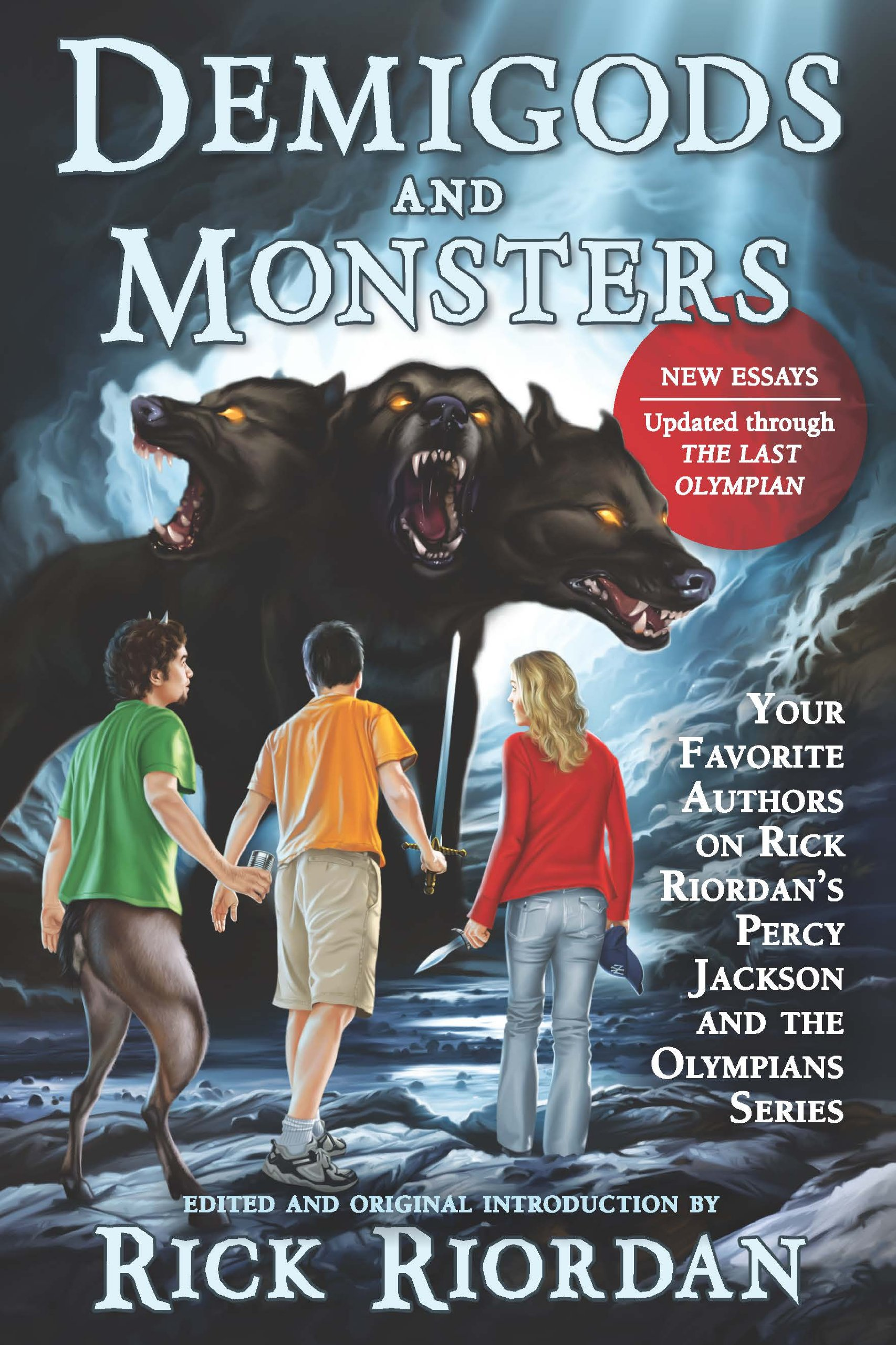 Demigods and Monsters: Your Favorite Authors on Rick Riordan's Percy Jackson and the Olympians Series (English Edition)