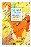 Islam is good Muslims should follow it
