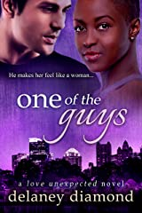One of the Guys (Love Unexpected Book 5) Kindle Edition