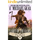 Flight Of The Hawk: The Plains: A Novel of the American West