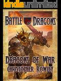 Dragons of War (Battle Dragons Book 3)