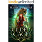 A Gilded Cage (Chronicles of an Urban Druid Book 1)