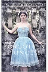 Forgotten Princess Kindle Edition